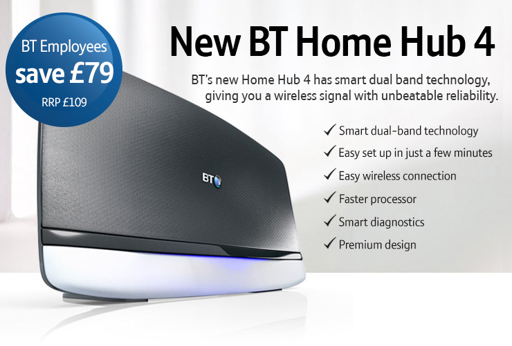 bt hub 4 employee offer bt shop. Black Bedroom Furniture Sets. Home Design Ideas